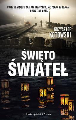 Krzysztof Kotowski - Święto świateł