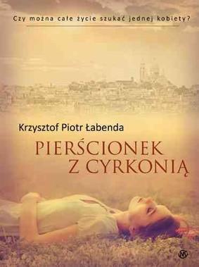Krzysztof Piotr Łabenda - Pierścionek z cyrkonią