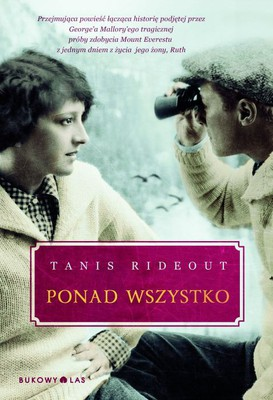 Tanis Rideout - Ponad wszystko / Tanis Rideout - Above All Things