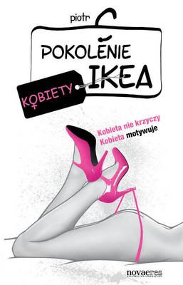 Piotr C. - Pokolenie IKEA. Kobiety