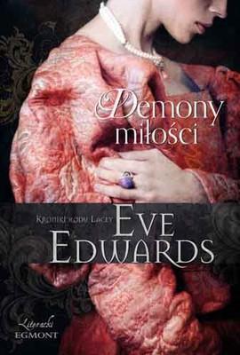 Eve Edwards - Demony miłości. Kroniki rodu Lacey