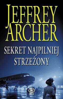 Jeffrey Archer - Sekret najpilniej strzeżony / Jeffrey Archer - Best Kept Secret