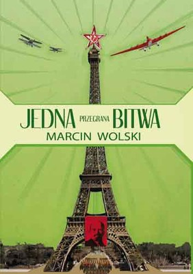 Marcin Wolski - Jedna przegrana bitwa