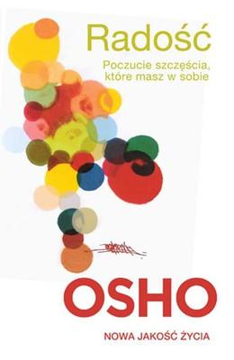 Osho - Radość / Osho - Rejoice