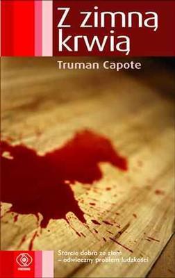Truman Capote - Z zimną krwią / Truman Capote - In Cold Blood