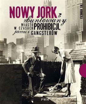 Ewa Winnicka - Nowy Jork zbuntowany