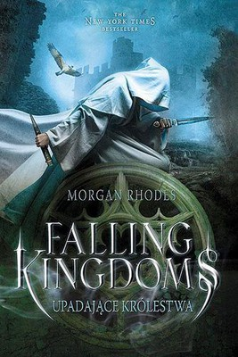 Morgan Rhodes - Falling Kingdoms. Upadające królestwa / Morgan Rhodes - Falling Kingdoms