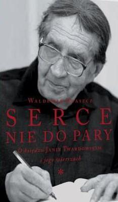 Waldemar Smaszcz - Serce nie do pary