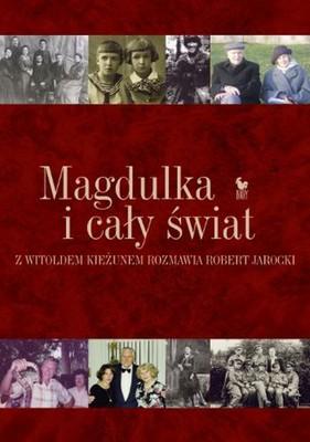 Witold Kieżun, Robert Jarocki - Magdulka i cały świat