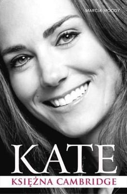Marcia Moody - Kate. Księżna Cambridge