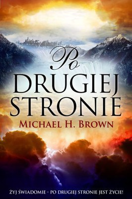 Michael H. Brown - Po drugiej stronie / Michael H. Brown - The other side