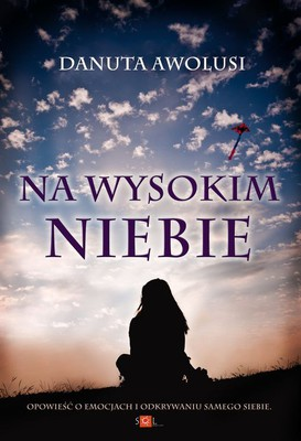 Danuta Awolusi - Na wysokim niebie
