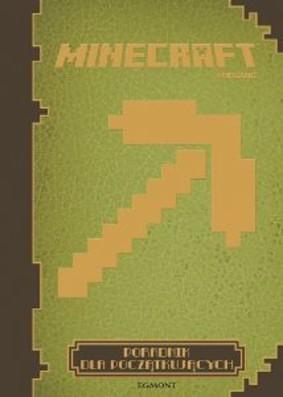 Milton Petrie - Minecraft. Poradnik dla początkujących