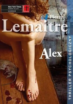 Pierre Lemaitre - Alex