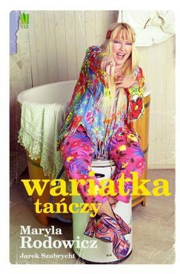 Maryla Rodowicz, Jarek Szubrycht - Wariatka tańczy