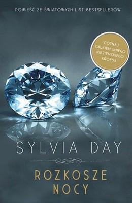 Sylvia Day - Rozkosze nocy / Sylvia Day - Pleasure of the Night