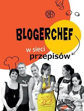 BlogerChef. W sieci przepisów