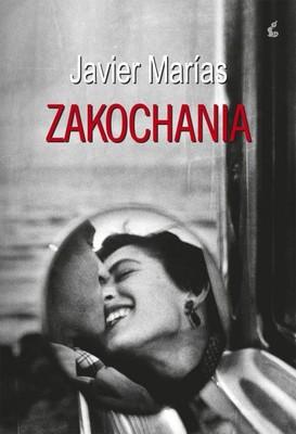 Javier Marías - Zakochania / Javier Marías - Los Enamorientos