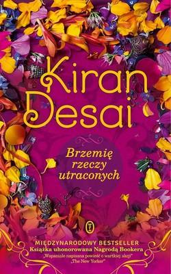 Kiran Desai - Brzemię rzeczy utraconych / Kiran Desai - The Inheritance of Lost
