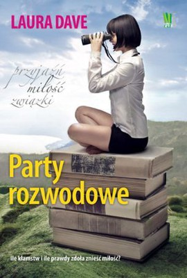 Laura Dave - Party rozwodowe / Laura Dave - The divorce party
