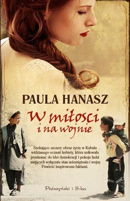 Paula Hanasz - W miłości i na wojnie / Paula Hanasz - The Propagandist