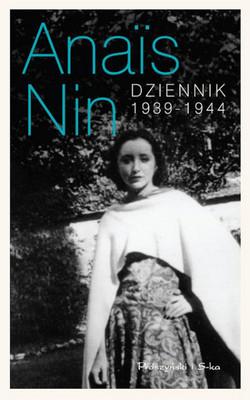 Anais Nin - Dziennik 1939-1944 / Anais Nin - The Diary of Anais Nin Vol. 3