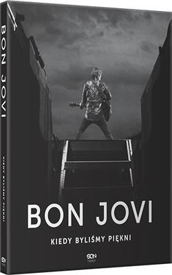 Bon Jovi, Phil Griffin - Bon Jovi. Kiedy byliśmy piękni / Bon Jovi, Phil Griffin - Bon Jovi. When we were beautiful