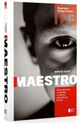 Marcin Kącki - Maestro. Historia milczenia