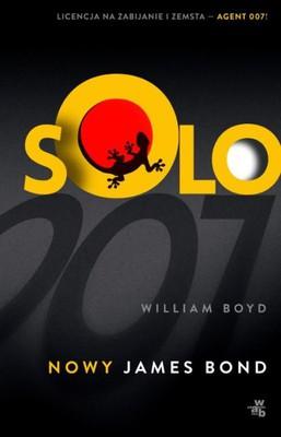 William Boyd - Solo. Nowy James Bond
