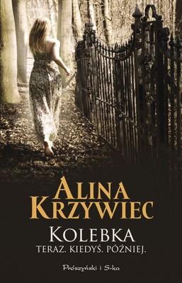Alina Krzywiec - Kolebka