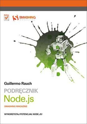 Guillermo Rauch - Podręcznik Node.js. Smashing Magazine