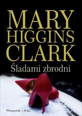 Mary Higgins Clark - Śladami zbrodni