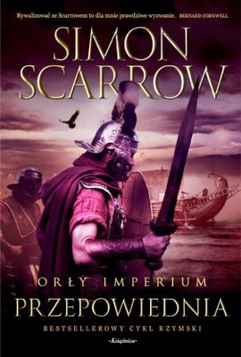 Simon Scarrow - Orły imperium 6. Przepowiednia