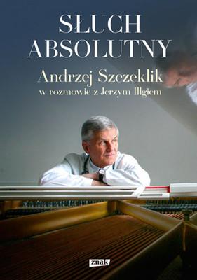 Andrzej Szczeklik, Jerzy Illg - Słuch absolutny