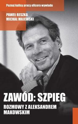 Michał Majewski, Paweł Reszka - Zawód: Szpieg