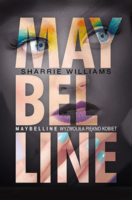 Sharrie Williams, Bettie Youngs - Maybelline / Sharrie Williams, Bettie Youngs - Maybelline Story