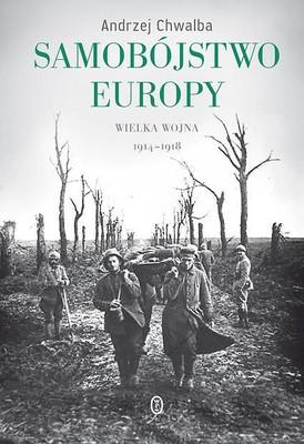 Andrzej Chwalba - Samobójstwo Europy