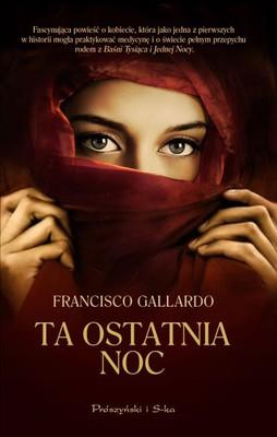 Francisco Gallardo - Ta ostatnia noc / Francisco Gallardo - La última noche
