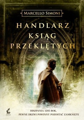 Marcello Simoni - Handlarz ksiąg przeklętych / Marcello Simoni - Il mercante di libri maledetti