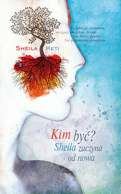 Sheila Heti - Jaka mam być? / Sheila Heti - How Should a Person Be?