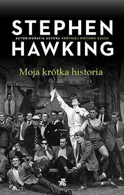 Stephen Hawking - Moja krótka historia