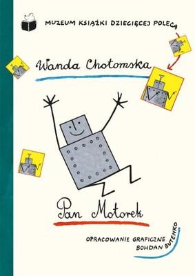 Wanda Chotomska - Pan Motorek