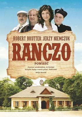Jerzy Niemczuk, Robert Brutter - Ranczo. Powieść