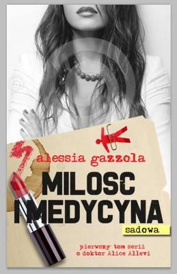Alessia Gazzola - Miłość i medycyna (sądowa) / Alessia Gazzola - L'allieva