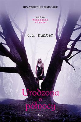 C. C. Hunter - Urodzona o północy / C. C. Hunter - Born at Midnight