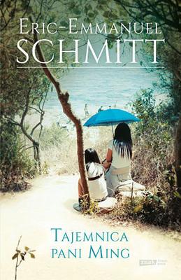 Eric-Emmanuel Schmitt - Tajemnica pani Ming / Eric-Emmanuel Schmitt - Les Dix Enfants Que Madame Ming n'a Jamais Eus