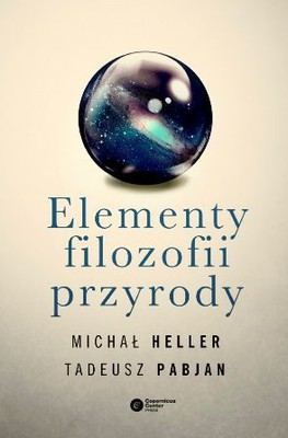 Michał Heller, Tadeusz Pabjan - Elementy filozofii przyrody