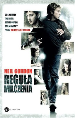Neil Gordon - Reguła milczenia / Neil Gordon - The Company You Keep
