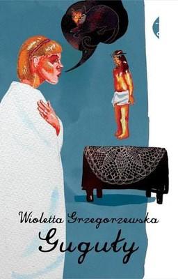 Wioletta Grzegorzewska - Guguły
