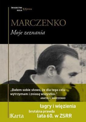 Anatolij Marczenko - Moje zeznania